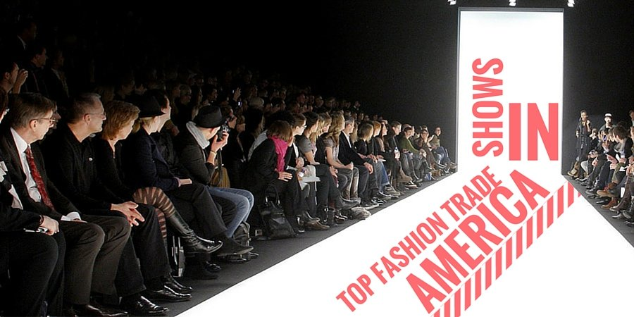 Top Fashion Trade Shows in America